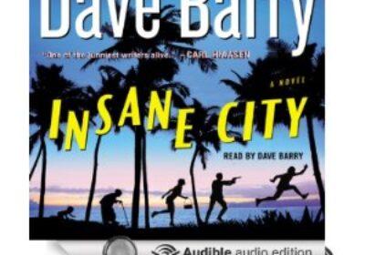 Dave Barry, Insane City