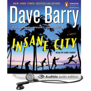 Dave Barry, Insane City