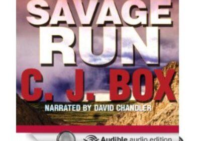 Savage Run, A Joe Pickett Novel by C.J. Box