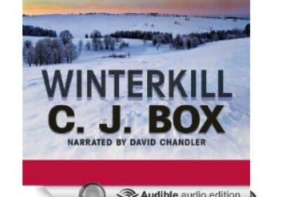 Winter Kill, A Joe Pickett Novel by C.J. Box